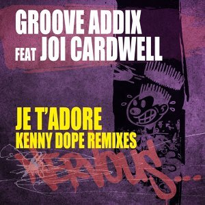 Je T'Adore feat. Joi Cardwell