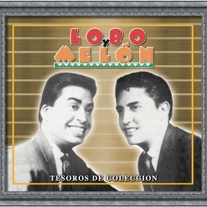 Tesoros De Coleccion - Lobo Y Melon