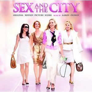 Sex And The City - Original Motion Picture Score