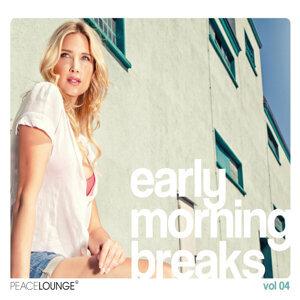 Early Morning Breaks - Vol. 4