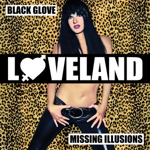 Black Glove / Missing Illusions