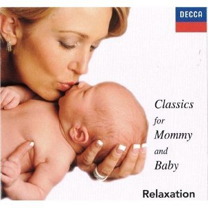 Classics for Mommy and Baby CD2 - Relaxation (媽媽&寶寶音樂胎教 CD2 - 放鬆)