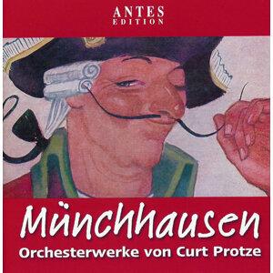 Protze: Orchesterwerke Münchhausen