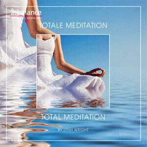 Totale Meditation - Total Meditation