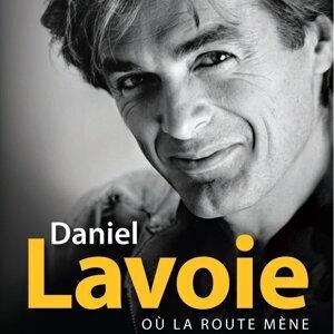 31 grands succès de Daniel Lavoie de 1975 à 1997