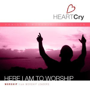 HeartCry Vol. 3: Here I Am To Worship