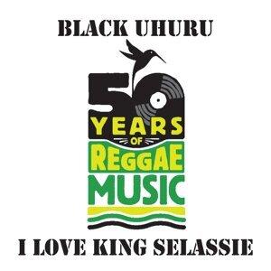 I Love King Selassie