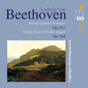 Beethoven: String Quartets, Op. 18, 3 & 6