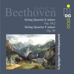 Beethoven: String Quartets, Op. 95 & 59:2