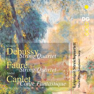 Debussy & Caplet & Fauré: String Quartets