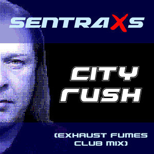 City Rush - Exhaust Fumes Club Mix