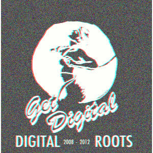 Get Digital presents Digital Roots