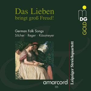 Das Lieben bringt groß Freud! German Folk Songs