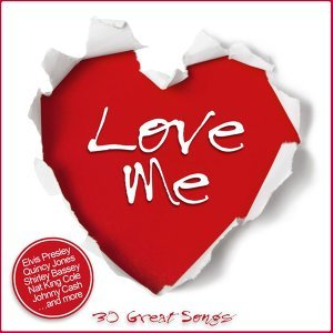 Love Me - 30 Great Songs