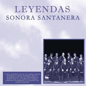 Sonora Santanera/Leyendas
