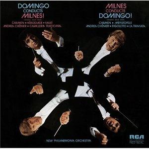 Domingo Conducts Milnes! Milnes Conducts Domingo!(多明哥指揮米倫斯!米倫斯指揮多明哥!)