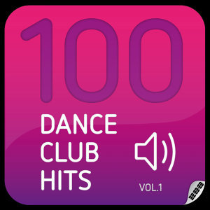 100 Dance Club Hits - Vol. 1