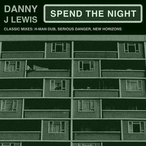 Spend the Night - The Classic Mixes