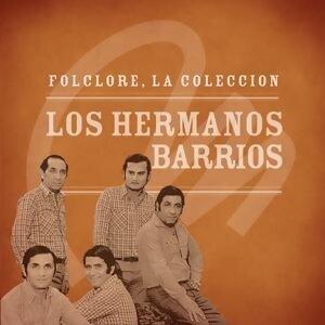 Folclore - La Colección - Los Hermanos Barrios