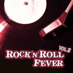 Rock 'n' Roll Fever - Vol. 2