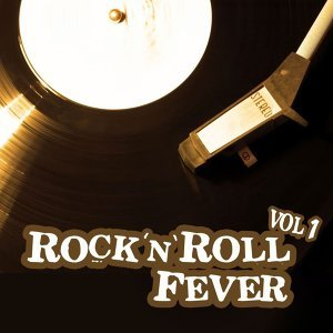 Rock 'n' Roll Fever - Vol. 1