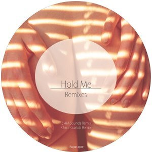 Hold Me (Remixes)