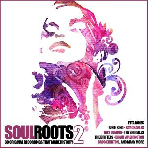 Soul Roots 2 - 30 Original Recordings That Made History