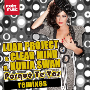 Porque Te Vas [Remixes] [feat. Nuria Swan]