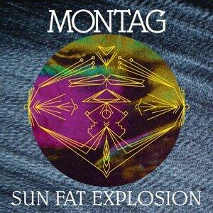Sun Fat Explosion b/w Sun Fat Explosion 2