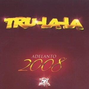 Tru La La - Adelanto 2008