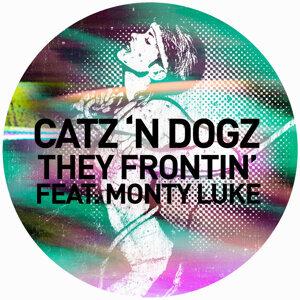 They Frontin' [feat. Monty Luke]