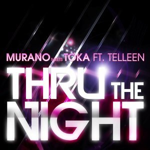 Thru the Night [feat. TELLeen]