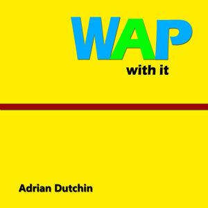 Wap With It