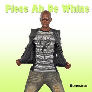Piece ah de Whine