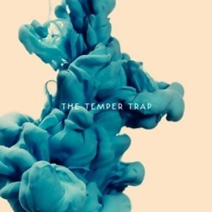 The Temper Trap - Deluxe Version