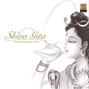 Shiva Gita Part 1