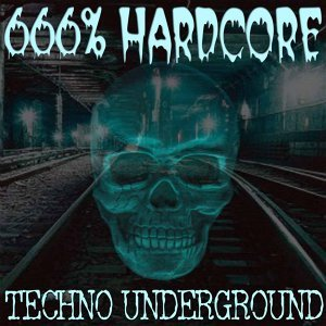 666% Techno - Hard Underground Vol.1