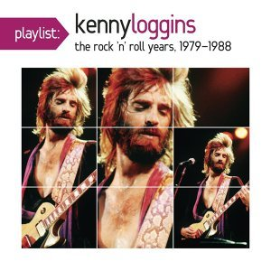 Playlist: Kenny Loggins The Rock 'N' Roll Years, 1979-1988