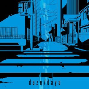 daze / days