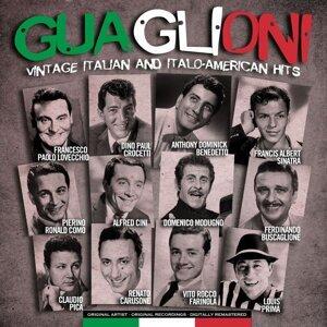 Guaglioni - Vintage Italian and Italo-American Hits