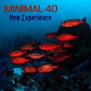 Minimal 40 New Experience