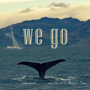 We Go