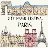 城市系列‧巴黎:City Music Festival -Paris