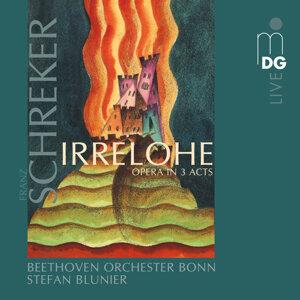 Schreker: Irrelohe Opera in 3 Acts