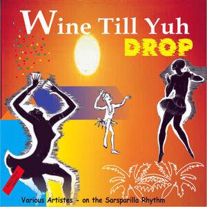 Wine Till Yuh Drop