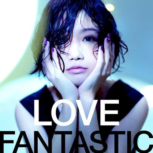 LOVE FANTASTIC 愛幻想