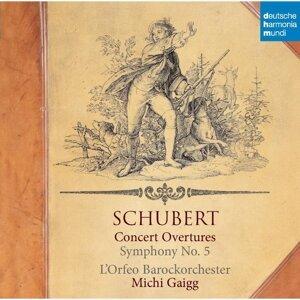 Schubert :Concerto Overtures &Symphony No.5 (舒伯特:五首音樂會序曲&第五號交響曲)