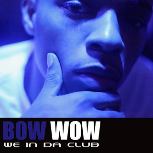 We In Da Club - Edited Version