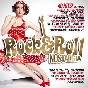 Rock 'n' Roll Nostalgia - 40 Hits!
