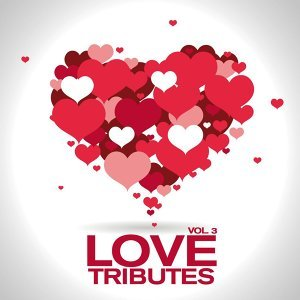 Love Tributes - Vol. 3
